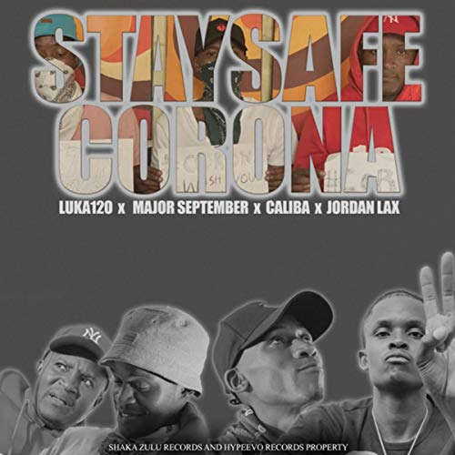 Stay safe, Corona [Explicit]