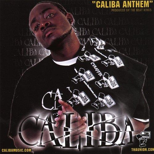 Caliba Anthem [Explicit]
