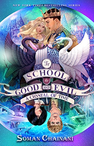 The School for Good and Evil #5: A Crystal of Time (English Edition)
