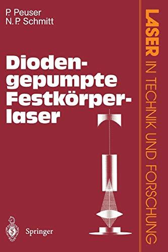 Diodengepumpte Festkörperlaser (Laser in Technik und Forschung)