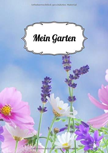 Mein Garten: Notizbuch |120 Seiten| liniertes Journal| A4
