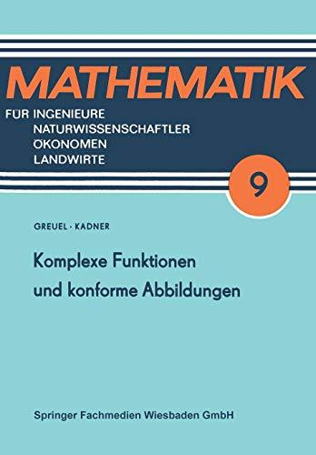 Komplexe Funktionen und konforme Abbildungen (Mathematik für Ingenieure und Naturwissenschaftler, Ökonomen und Landwirte)