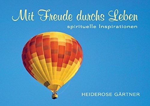 Mit Freude durchs Leben: Spirituelle Inspirationen