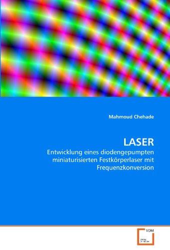 LASER: Entwicklung eines diodengepumpten miniaturisierten Festkörperlaser mit Frequenzkonversion