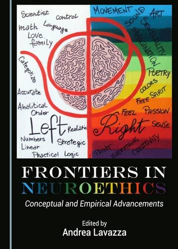 Frontiers in Neuroethics: Conceptual and Empirical Advancements